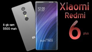 XIAOMI Redmi 6 Plus Introduction,18:9 Aspect ratio & 98% Screen to Body ratio,Xiaomi Flagship 2018