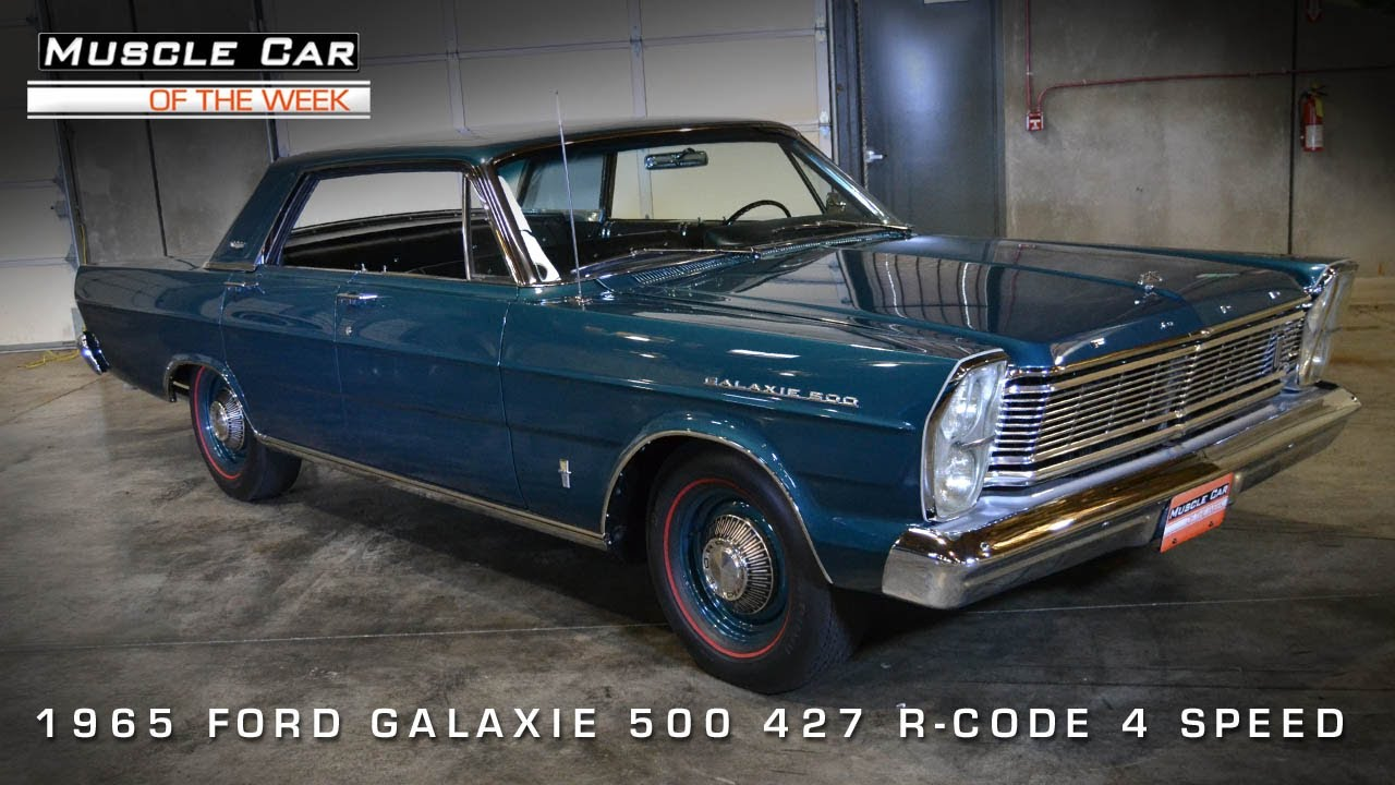 Muscle car of the week video 51 1965 ford galaxie 500 r code 427 4 door youtube