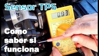 Como saber si funciona el sensor TPS, sensor de posición del acelerador