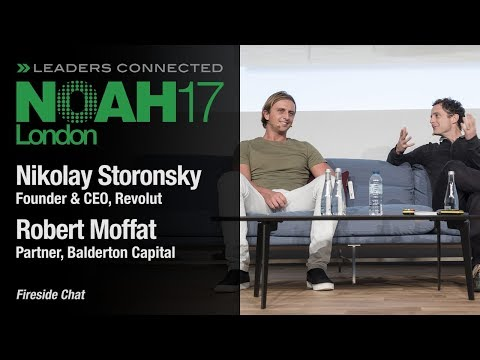 Fireside Chat: Revolut & Balderton Capital - NOAH17 London