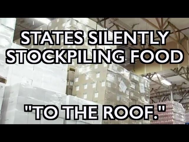 States Secretly Stockpiling Food for Need Ahead -