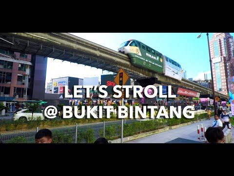 Let's Stroll @ Bukit Bintang