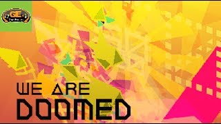 Have Game, Will Play: We Are Doomed Review