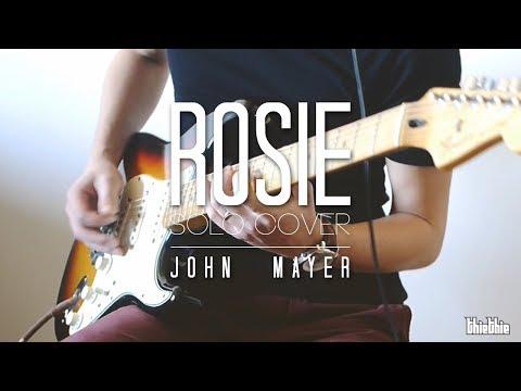 Rosie Solo Cover - John Mayer