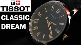TISSOT Classic Dream T033 410 36 051 01 Watch Review  Обзор часов