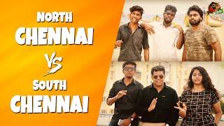 South Chennai Vs North Chennai | Vada Chennai VS Then Chennai | Sillaakki Dumma