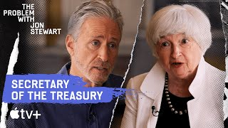 Interviewing Secretary Yellen About The Economy | The Problem With Jon Stewart | Apple TV+