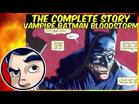 "Vampire Batman VS Joker ""Bloodstorm"" - Complete story"