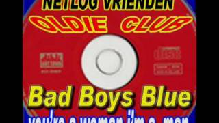 Скачать Bad Boys Blue You Re A Woman I M A Man