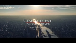 PARIS - in Slow Motion (iPhone 6S movie)