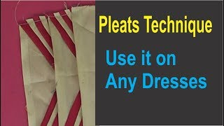 fashion designing secret technique | pleats design you can use on any dresses prasanta kar