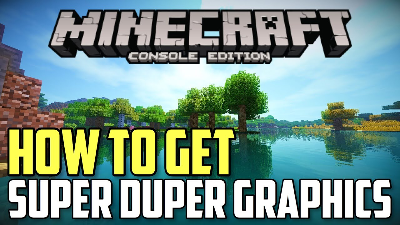 HOW TO GET SUPER DUPER GRAPHICS PACK On Minecraft (Xbox 360 /Xbox One/PS3 /  PS4) (April Fools Joke)
