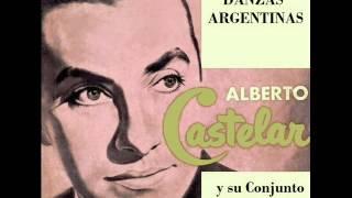 MUJER Y AMIGA (zamba) (R. Figueroa Reyes) Alberto Castelar y su Conj.