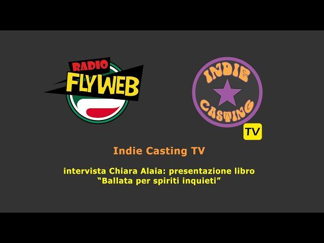 Indie Casting TV intervista Chiara Alaia
