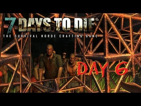 7 Days To Die Survival Series - Day 6 - Land Prospecting