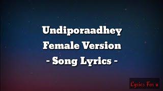 Undiporaadhey female version song lyrics