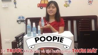 Trải nghiệm xịt khử mùi toilet POOPIE - Dr.ChaiR