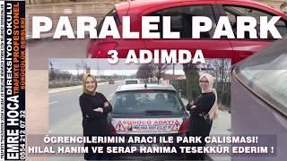 ÖZEL DİREKSİYON DERSİ PARALEL PARK 3 ADIMDA - EMRE KÖKSAL DİREKSİYON OKULU