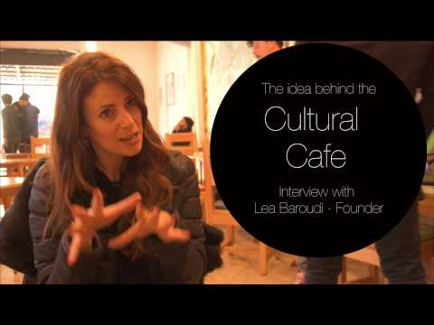 Cultural Cafe: The idea