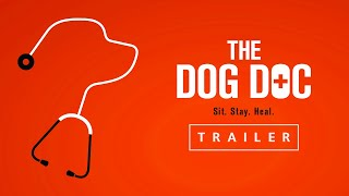 The Dog Doc – Official Trailer (FilmRise)