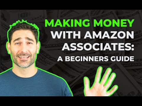 Beginners Guide to Amazon Associates: Step by Step