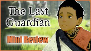 The Last Guardian (PS4) | Impressions