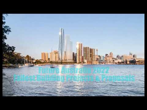 Future Australia 2018- 2022:Tallest Building projects & Proposals-Australia Skyline.