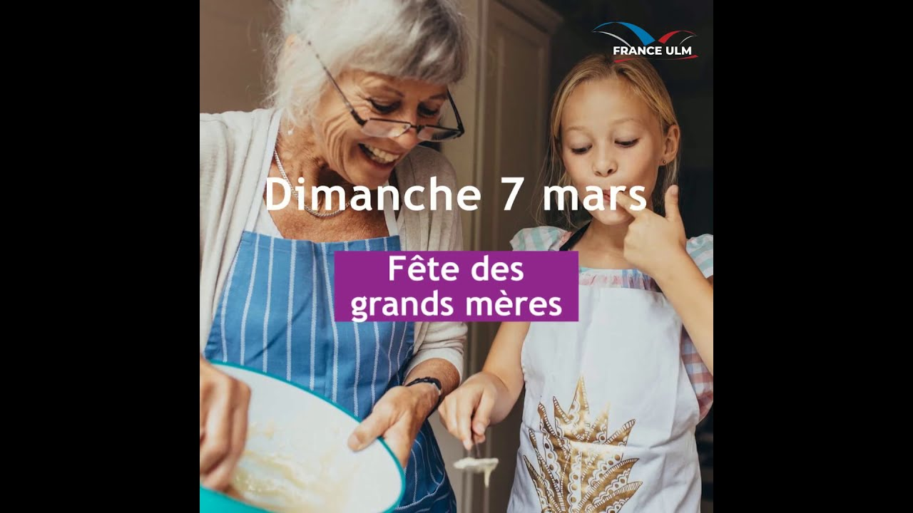 Dimanche 7 mars : Fête des Grands-Mères