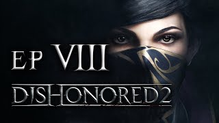 GANG WYJCÓW || Dishonored 2 [#7]