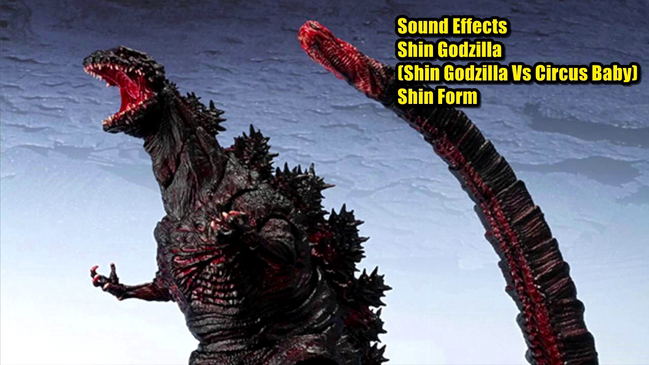 Sound Effects   Shin Godzilla All Forms (HyruleGoji98u0027s Version)