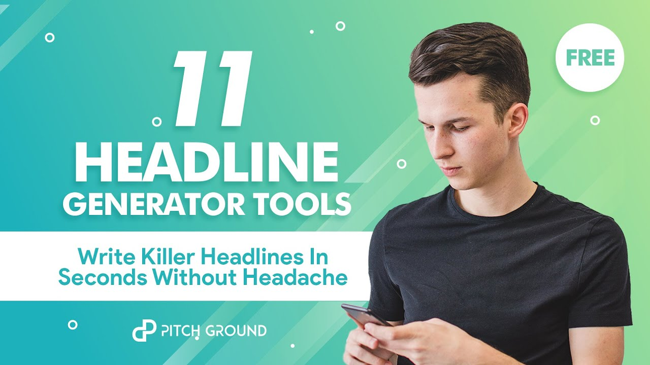 11 Powerful Headline Generator Tools to Be a Smart Writer