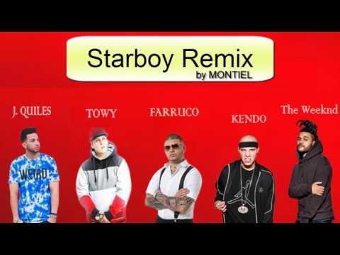 Starboy Remix - TheWeeknd, Farruko, J. Quiles, Kendo & Towy/ prod. Daft Punk