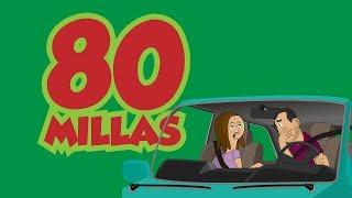 80 MILLAS