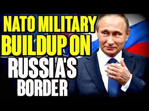 NATO Buildup on Russia's Border| The Millennial Revolt