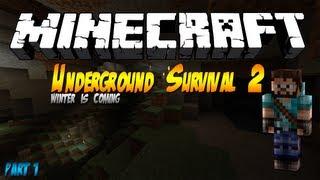 Minecraft: Underground 2 - Winter is Coming   Survival Map + Download   Part 1