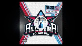 New Orleans Bounce All Star Mix 2020