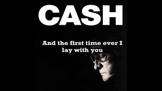 The First Time Ever I Saw Your Face / (Johnny Cash) / (Lyrics)