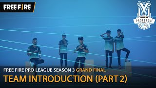 Free Fire Pro League Season 3 - GRAND FINAL | แนะนำทีม (PART2/2)