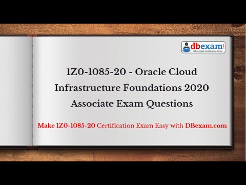 [NEW] 1Z0-1085-20 - Oracle Cloud Infrastructure Foundations 2020 Associate Exam Questions