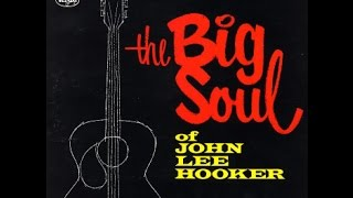 John Lee Hooker  -  Take A Look At Yourself