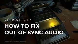 How to fix resident evil 7 biohazard re7exe