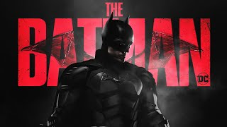 THE BATMAN - Main Trailer Music (THE BATMAN THEME - EPIC VERSION)
