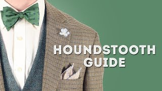 How To Wear Houndstooth, Dogtooth and Pepita In Menswear