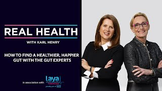 Real Health: How to find a healthier, happier gut with The Gut Experts