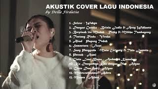 COVER LAGU AKUSTIK INDONESIA 2018 (by Della Firdatia)