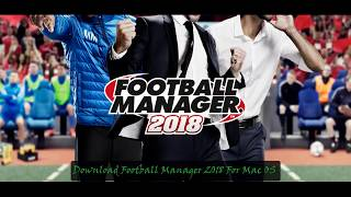 Video Download Football Manager 2018 For Mac OS[Easy Simple Steps] download MP3, 3GP, MP4, WEBM, AVI, FLV Agustus 2018