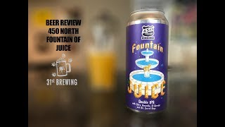 450 North Brewing Fountain Of Juice Craft Beer Review