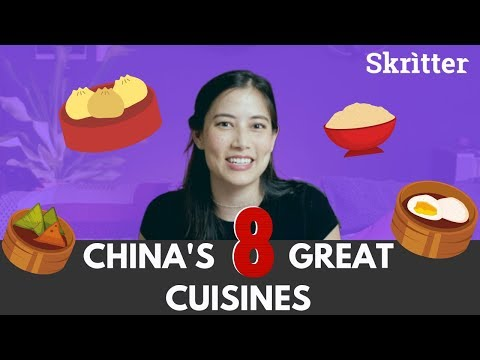 China's 8 Great Cuisines - Skritter Chinese
