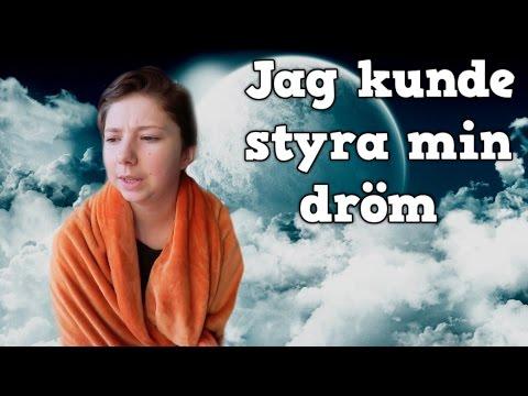 NÄR JAG KUNDE STYRA MIN DRÖM
