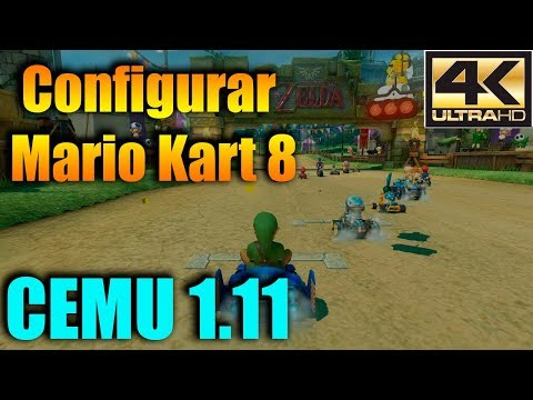 Configuración - Mario Kart 8 (Cemu 1.11)